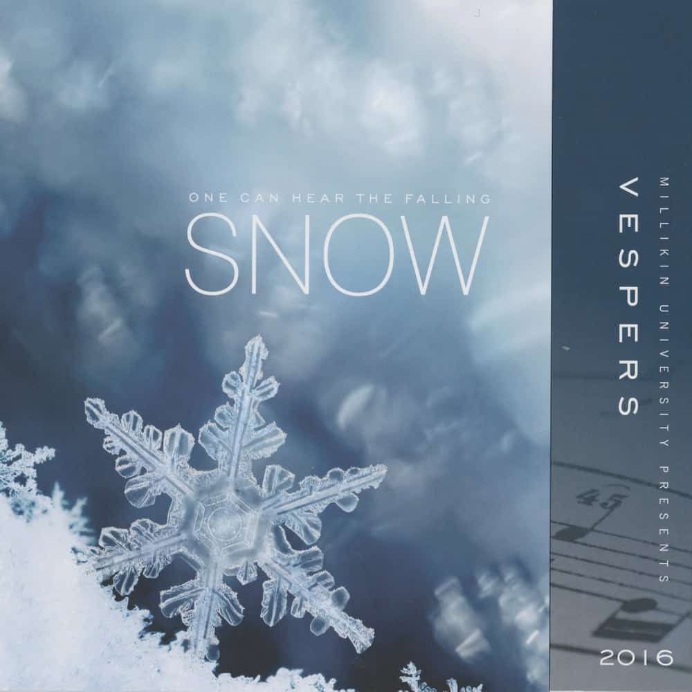 Vespers 2016 One Can Hear the Falling Snow