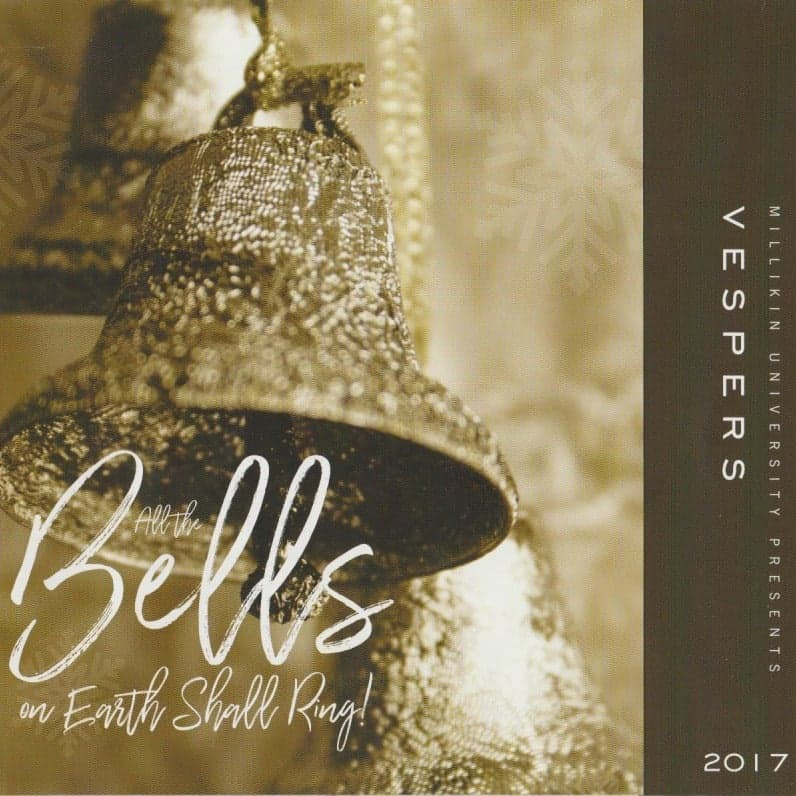 Vespers 2017 All the Bells on Earth Shall Ring